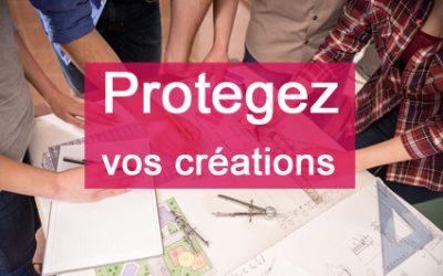 Comment protéger vos créations ?